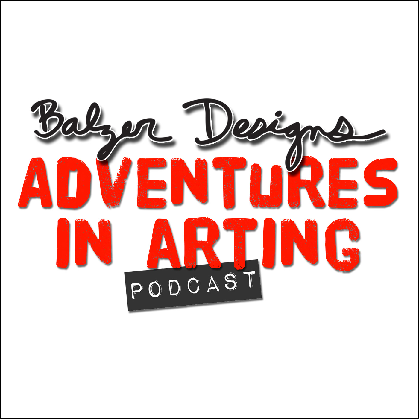 Podcast – Adventures in Arting Podcast
